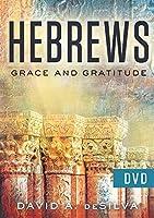 Hebrews: Grace and Gratitude [DVD]