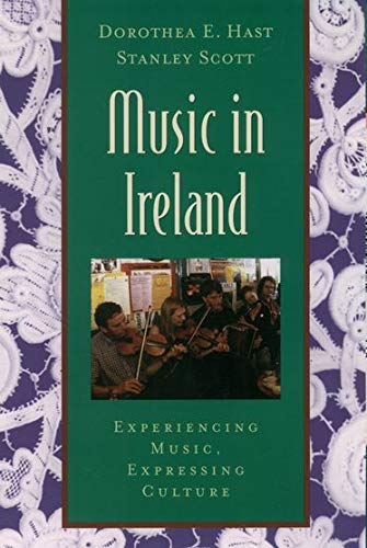 Music in Ireland: Experiencing Music, Expressing Culture...
