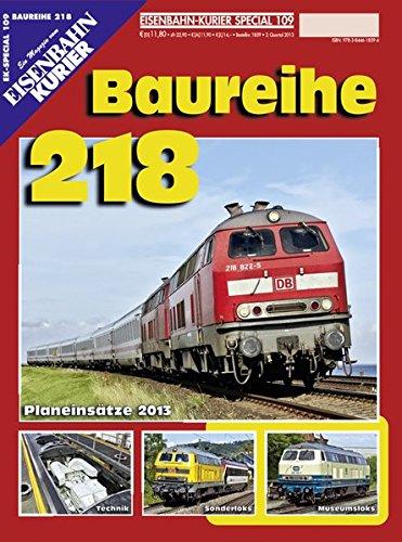 Baureihe 218: Planeinsätze 2013, Technik, Sonderloks, Museumsloks (EK-Special)