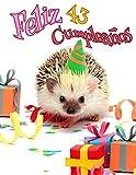Feliz 43 Cumpleanos: Mejor que una tarjeta de cumpleaños! Libro de cumpleaños...