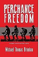 Perhance Freedom