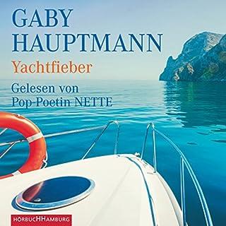 Yachtfieber                   Autor:                                                                                                                                 Gaby Hauptmann                               Sprecher:                                                                                                                                 Pop-Poetin NETTE                      Spieldauer: 3 Std. und 41 Min.     3 Bewertungen     Gesamt 4,7