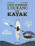 Come attraversare l'oceano in kayak...