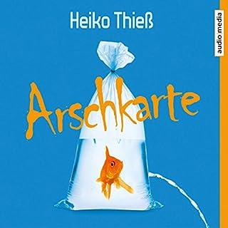 Arschkarte                   Autor:                                                                                                                                 Heiko Thieß                               Sprecher:                                                                                                                                 Andreas Pietschmann                      Spieldauer: 4 Std. und 21 Min.     273 Bewertungen     Gesamt 4,2
