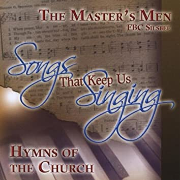 Songs That Keep Us Singing Hymns of the Church