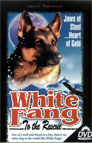 White Fang to the Rescue B000050IMS Book Cover