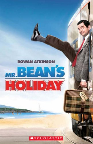 Shipton, P: Mr Bean's Holiday (Scholastic Readers)