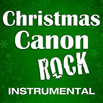 Christmas Canon Rock (Instrumental)