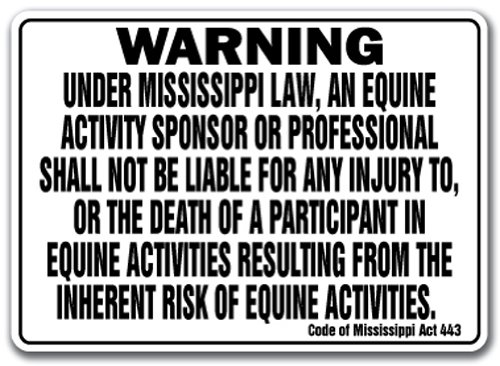 MISSISSIPPI Equine Sign activity liability warning statute horse farm barn stable