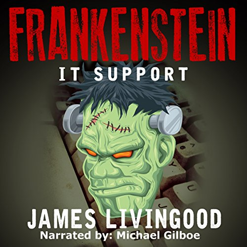 Frankenstein: IT Support audiobook cover art