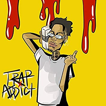Trap Addict