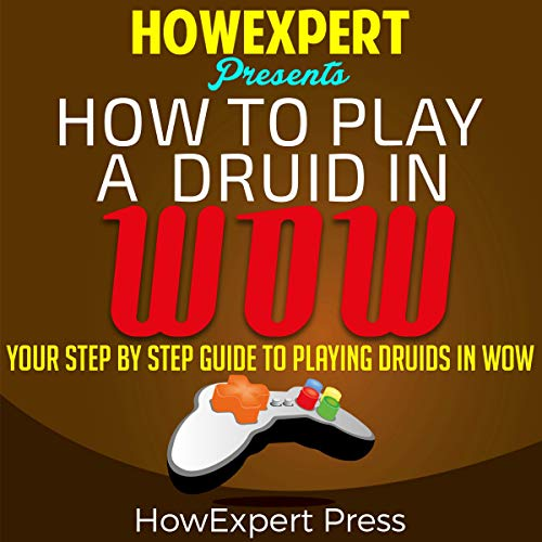 How to Play a Druid in WoW audiobook cover art