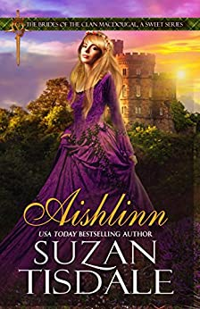 Aishlinn: Book One of The Brides of the Clan MacDougall (The Brides of the Clan MacDougall, A Sweet Series 1) by [Suzan Tisdale]
