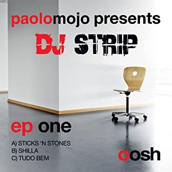 Paolo Mojo Presents DJ Strip – EP One