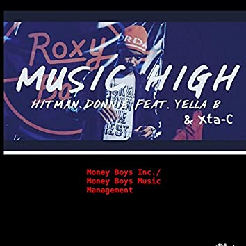 Music High (feat. Yella-B & Xta-C)