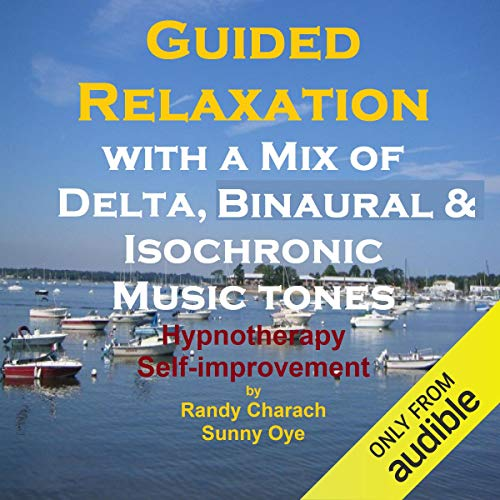 Guided Relaxation with a Mix of Delta Binaural Isochronic Tones cover art