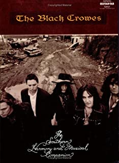 The Black Crowes -- The Southern Harmony and Musical Companion: Authentic Guitar TAB (Authentic Guitar-Tab Editions)