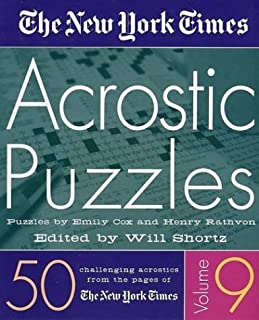 The New York Times Acrostic Puzzles Volume 9: 50 Challenging Acrostics from the Pages of The New York Times