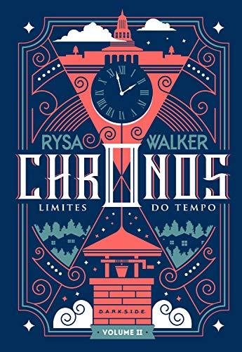 Chronos: Limites do Tempo: Uma nova viagem pela história está marcada: 2