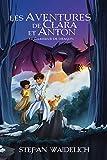 Les aventures de Clara et Anton: Le chasseur de dragon