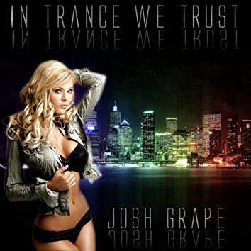In Trance We Trust