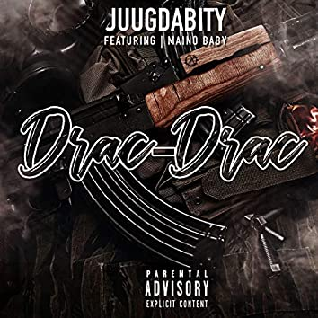 Drac Drac (feat. Maino Baby)