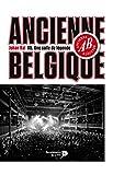 Ancienne Belgique - Une salle de légende