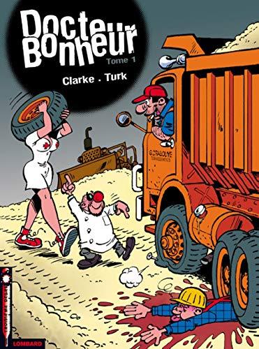 Docteur Bonheur - tome 1 - Docteur Bonheur T1