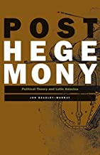 Best posthegemony political theory and latin america Reviews