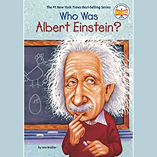 Who Was Albert Einstein?                   By:                                                                                                                                 Jess Brallier                               Narrated by:                                                                                                                                 Kevin Pariseau                      Length: 1 hr and 2 mins     Not rated yet     Overall 0.0
