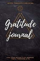 Gratitude Journal: A 60 days gratitude journal. Daily journal for men, teens and women. Morning and evening thankfulness journal to start daily gratitude.