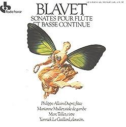 Blavet: Sonates Pour Flute Et Basse Continue