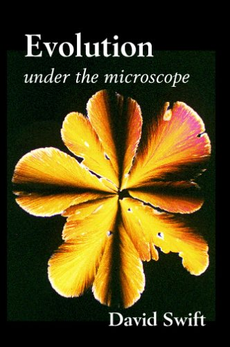 Evolution Under the Microscope: A Scientific Critique of the Theory of Evolution