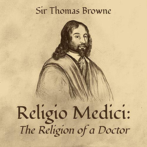 Religio Medici: The Religion of a Doctor Audiobook By Sir Thomas Browne cover art