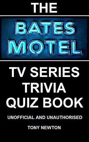 The Bates Motel TV Series Trivia Quiz Book (English Edition)