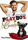 Playboy x contrato: Novela romántica, erótica y comedia...