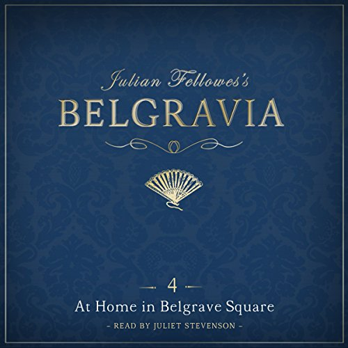 Julian Fellowes's Belgravia, Episode 4 cover art