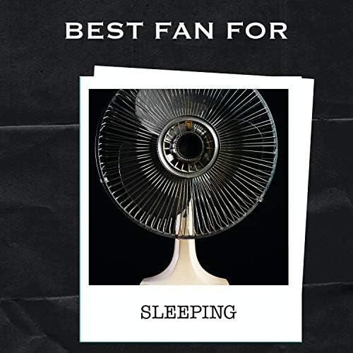 Best Fan For Sleeping, Fan Sounds for Babies & Real Fan Noise