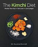 The Kimchi Diet - Susanne Bennett