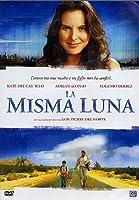 La Misma Luna [Italian Edition]