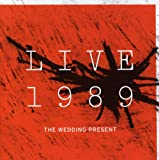 Songtexte von The Wedding Present - Live 1989
