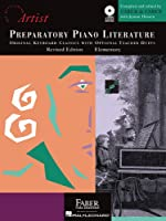 Preparatory Piano Literature: Developing Artist Original Keyboard Classics