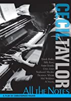 Cecil Taylor: All the Notes [DVD] [Import]