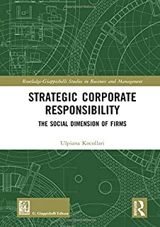 Strategic Corporate Responsibility: The Social Dimension of Firms
