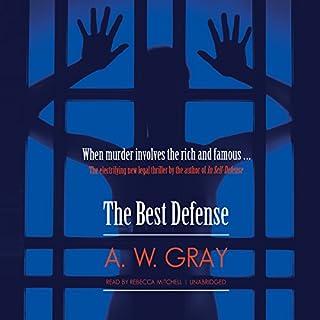 The Best Defense                   De :                                                                                                                                 A. W. Gray                               Lu par :                                                                                                                                 Rebecca Mitchell                      Durée : 13 h et 13 min     1 notation     Global 3,0
