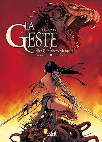 La Geste des Chevaliers Dragons T13: Salmyre