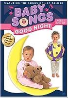 Baby Songs: Good Night [DVD]