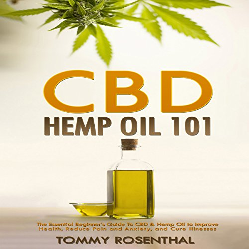 CBD Hemp Oil 101 audiobook cover art