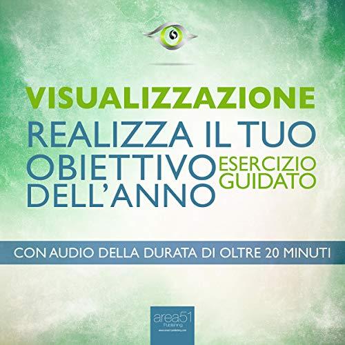 Visualizzazione - Realizza il tuo obiettivo dell'anno cover art