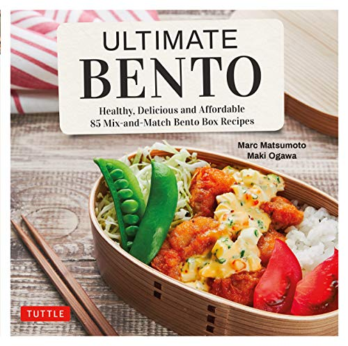 Ultimate Bento: Healthy, Delicious and Affordable: 85 Mix-and-Match Bento Box Recipes (English Edition)